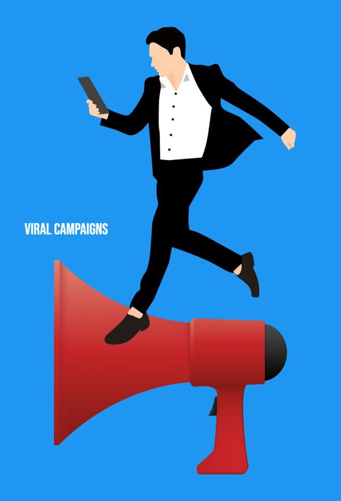 Viral Campaigns